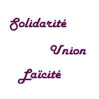 Solidarité - Union - Laïcité
